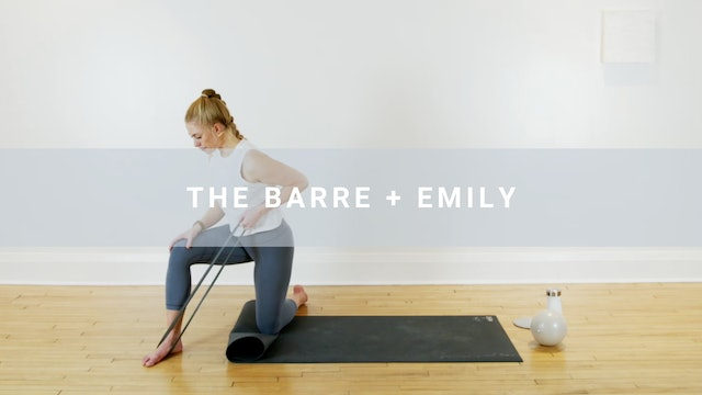 The Barre + Emily (61 min)