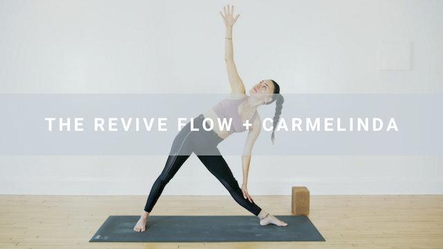 The Revive Flow + Carmelinda (61  min)