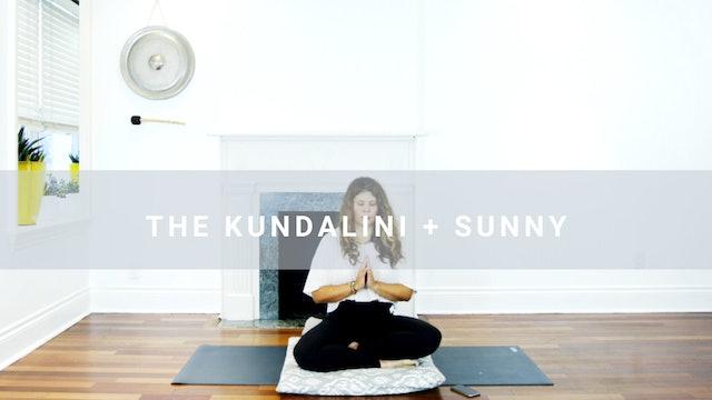 The Kundalini + Sunny (28 min)