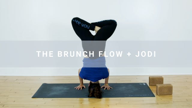 The Brunch Flow + Jodi (77 min)