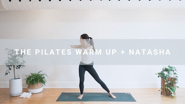 The Pilates Warm Up + Natasha (6 min)