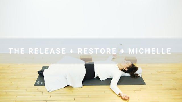 The Release + Restore + Michelle (75 ...
