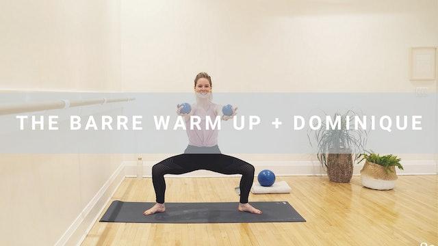 The Barre Warm Up  + Dominique (11 min)