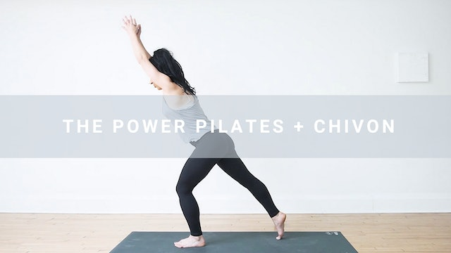 The Power Pilates + Chivon (31 min)