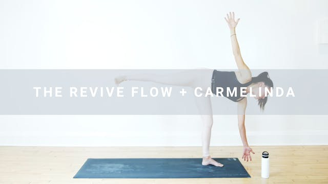 The Revive Flow + Carmelinda (61 min)