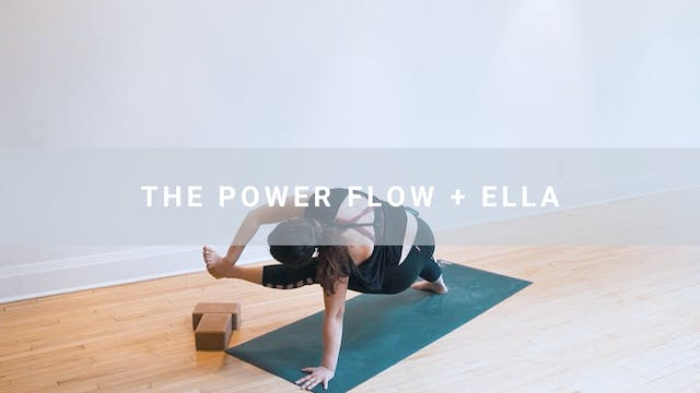 The Power Flow + Ella (67 min)