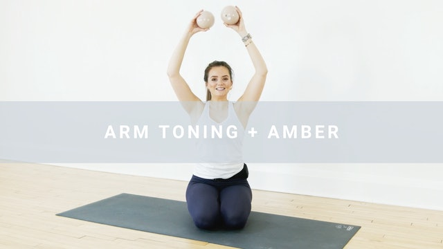 The Arm Toning + Amber (21 min)