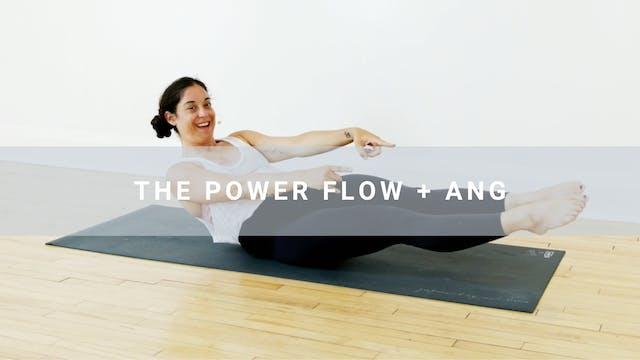 The Power Flow + Angela (31 min)
