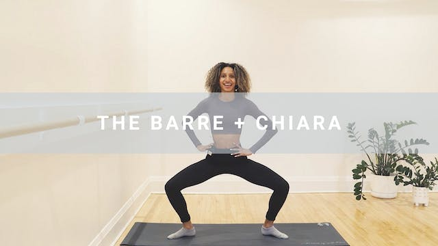 The Barre + Chiara (44 min)