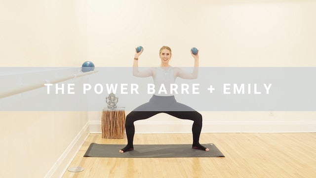 The Power Barre + Emily (48 min)