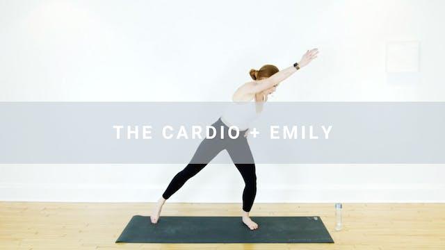 The Cardio + Emily (21 min)