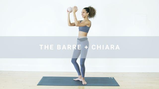 The Barre + Chiara (23 min)