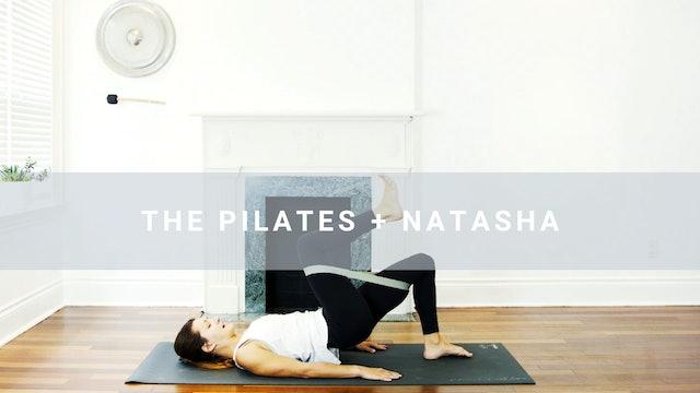 The Pilates + Natasha (25 min)
