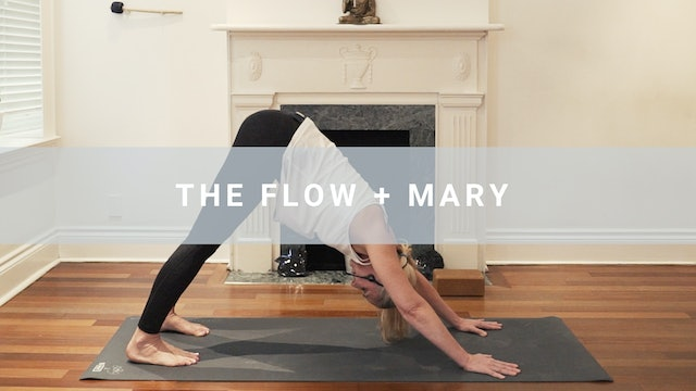 The Flow + Mary (38 min)