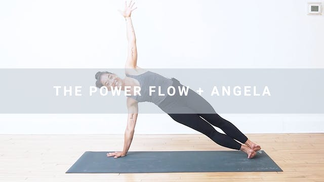 The Power Flow + Angela (33 min)