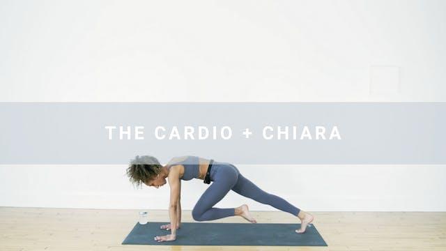 The Cardio + Chiara (31 min)