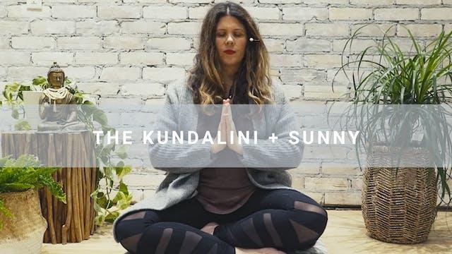 The Kundalini + Sunny (17 min)