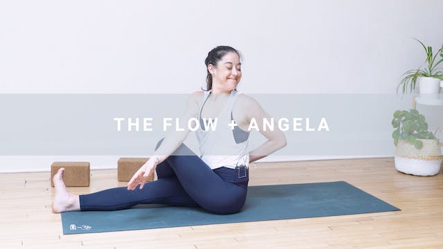 The Flow + Angela (44 min)