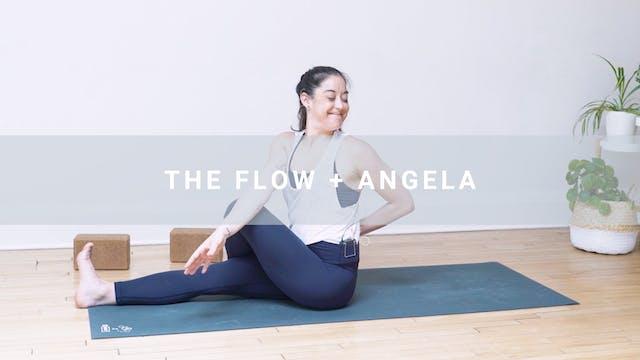 The Flow + Angela (44 min)
