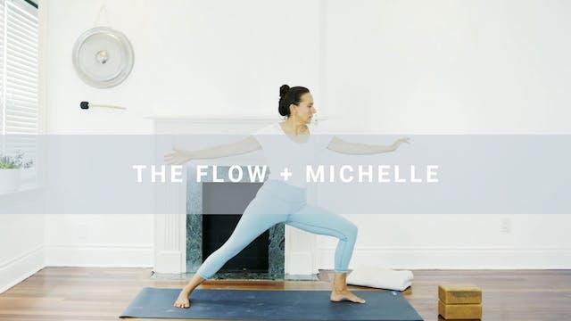 The Flow + Michelle (43 min)