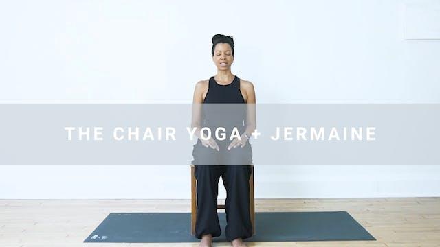 The Chair Yoga + Jermaine (48 min)