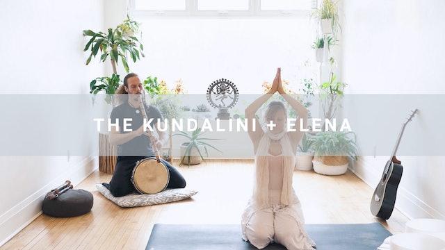The Kundalini + Elena (52 min)