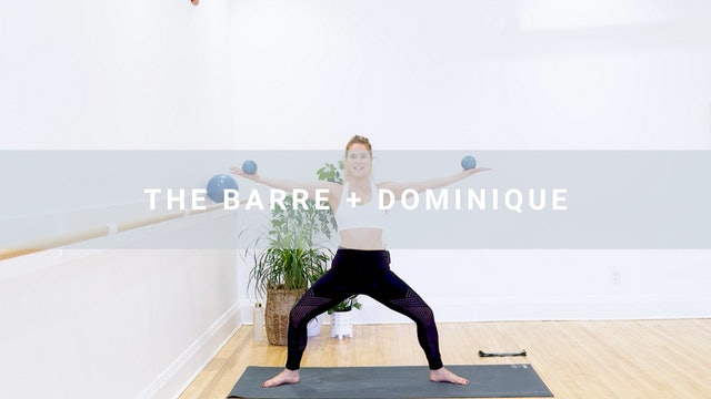 The Barre + Dominique (49 min)