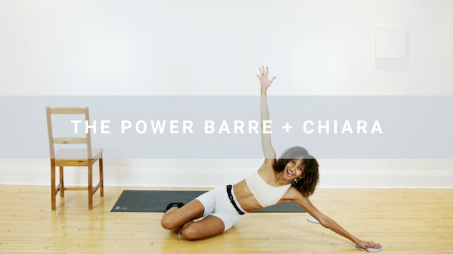 The Power Barre + Chiara (31 min)