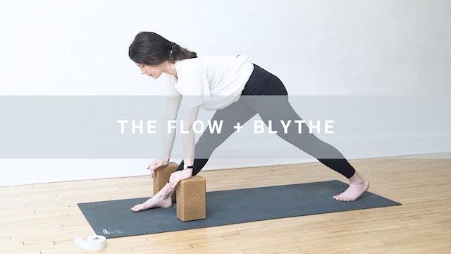 The Flow + Blythe (33 min)
