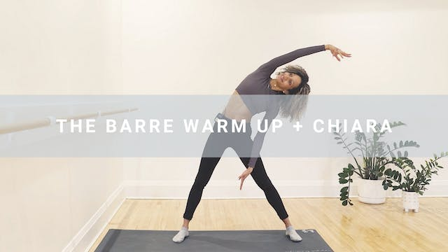 The Barre Warm Up + Chiara (8 min)