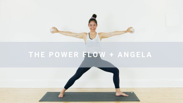 The Power Flow + Angela (32 min)