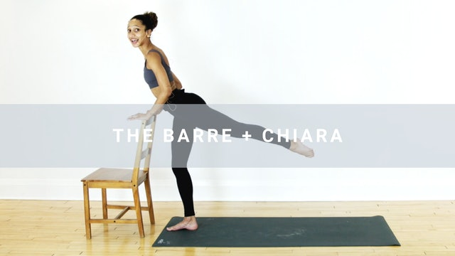 The Barre + Chiara (29 min)