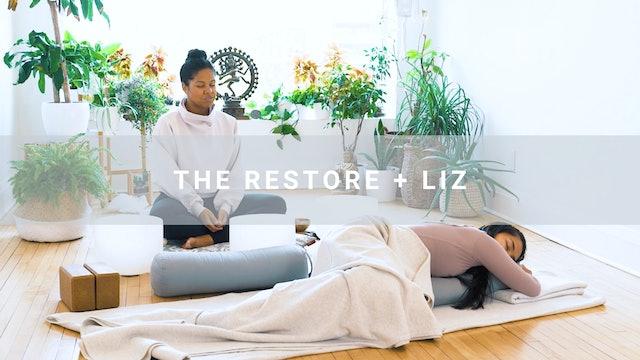 The Restore + Liz (43 min)