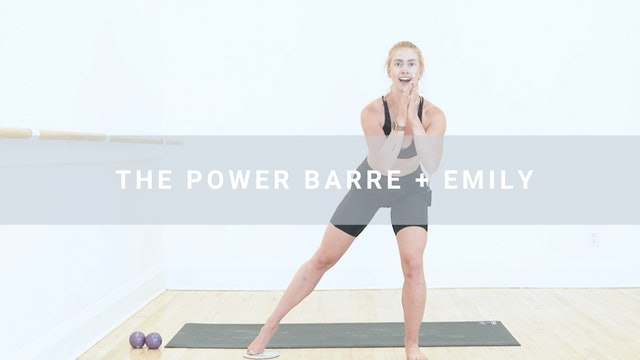 The Power Barre + Emily (35 min)