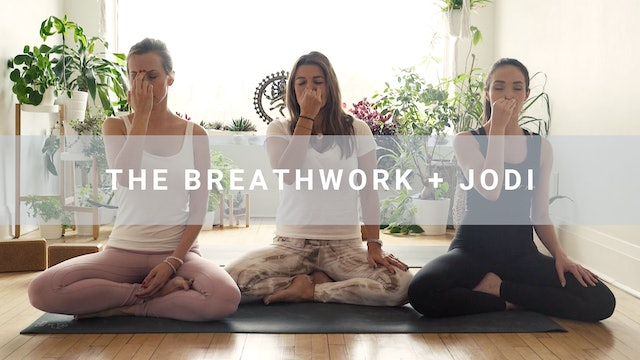 The Breathwork + Jodi (7 min)