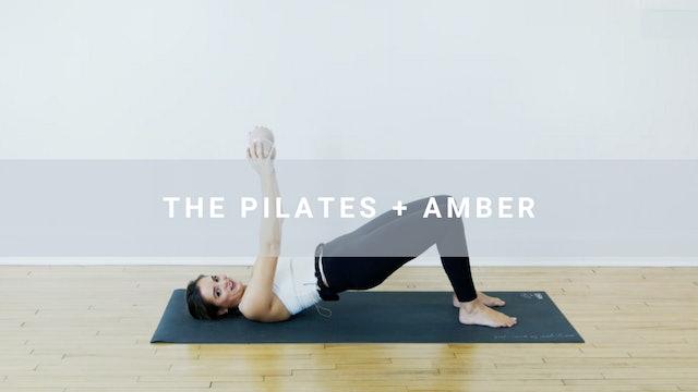 The Pilates + Amber (32 min)