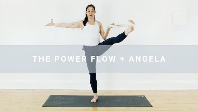 The Power Flow + Angela (60 min)