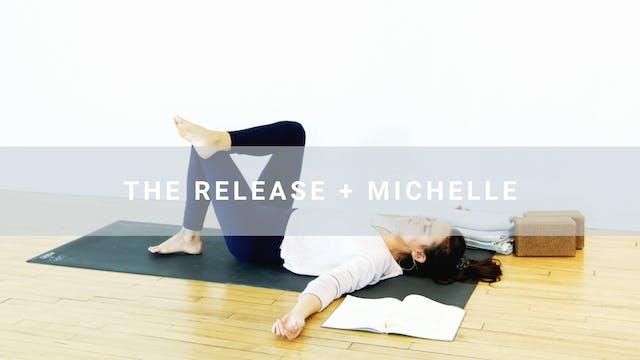 The Release + Michelle (32 min)