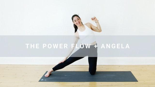 Power Flow + Angela (55 min)
