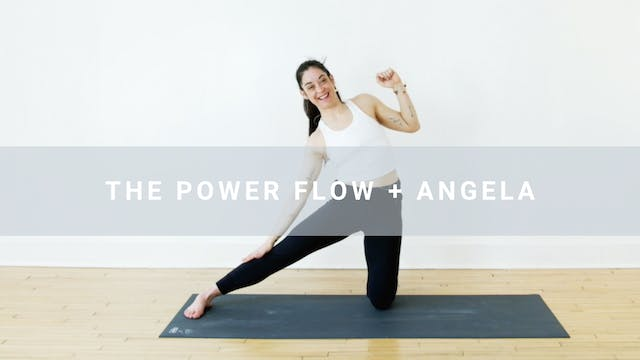Power Flow + Angela (55 min)