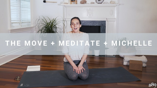 The Move + Meditate + Michelle (60 min)