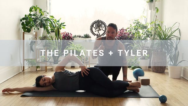 The Pilates + Tyler  (46 min)