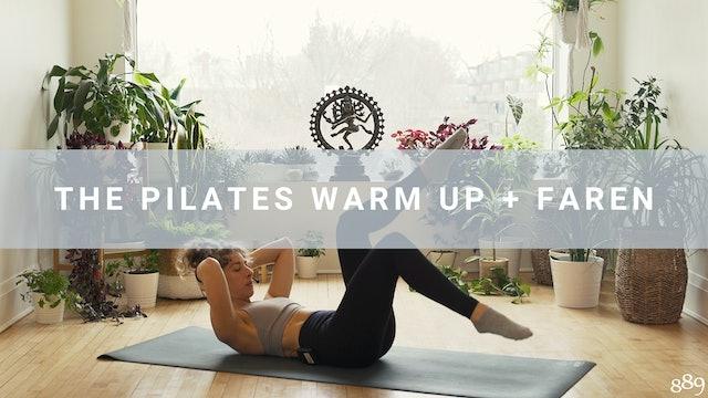 The Pilates Warm Up + Faren (6 min)