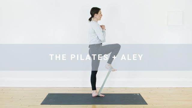 The Pilates + Aley (21 min)