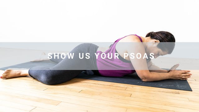 Show Us Your Psoas