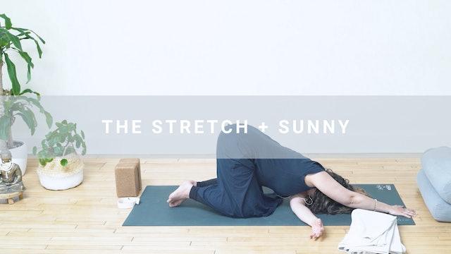 The Stretch + Sunny (18 min)