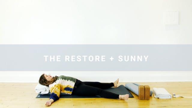 The Restore + Sunny (31 min)