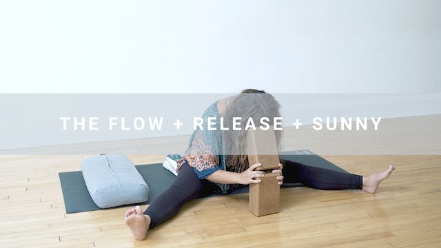 The Flow + Release + Sunny (57min)