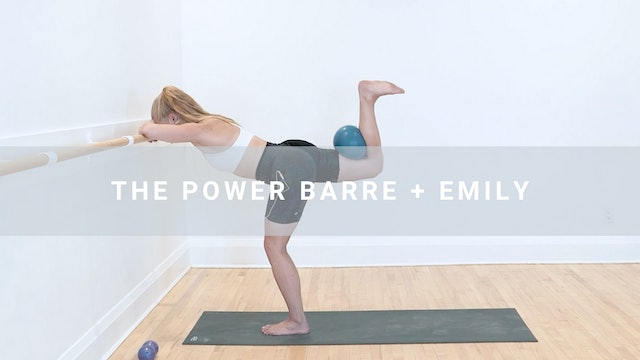 The Power Barre + Emily (45 min) *Bailey pls update banner/title