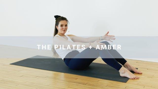 The Pilates + Amber (40 min)